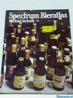 Spectrum bieratlas - Michael Jackson, J. J. M. Veltman, H. Hoelen, Pavel Fošenbauer, Robert Micklewright (ISBN 9789027483027)