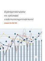 Bijdragecalculatie en optimaal ondernemingsrendement - Jacques Van der Elst (ISBN 9789046609262)