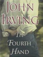 The Fourth Hand - John Irving (ISBN 9780747554325)