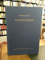 Aristoteles Darstellung und Interpretation seines Denkens