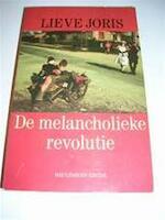 De melancholieke revolutie - Lieve Joris (ISBN 9789063033132)