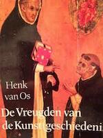 De vreugden van de kunst(geschiedenis) - H. W. van Os (ISBN 9789068013382)
