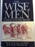 The Wise Men - Walter Isaacson, Evan Thomas (ISBN 9780671504656)