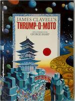 James Clavell's Thrump-O-Moto - James Clavell, George Sharp (ISBN 9789010060136)