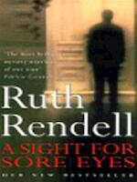 A sight for sore eyes - Ruth Rendell (ISBN 9780099271451)