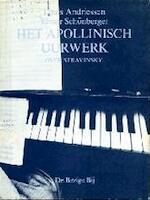 Het apollinisch uurwerk: Over Stravinsky - Louis Andriessen, Elmer Schönberger (ISBN 9789023452874)
