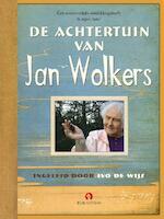 De achtertuin van Jan Wolkers - Jan Wolkers