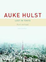 Lost in Tokyo - Auke Hulst