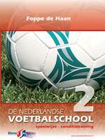2 Speelwijze conditietraining - Foppe de Haan (ISBN 9789053220153)