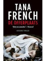De offerplaats - Tana French (ISBN 9789021804927)