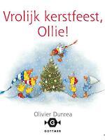 Vrolijk kerstfeest, Ollie! - Olivier Dunrea (ISBN 9789025758974)