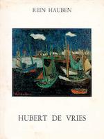 Hubert de Vries - Rein Hauben, Hubert de Vries