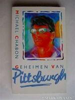 Geheimen van pittsburgh - Chabon (ISBN 9789027419163)