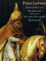 Pieter Lastman - Astrid Tümpel, Peter Schatborn (ISBN 9789066303164)