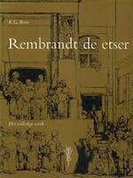 Rembrandt de etser - Rembrandt Harmenszoon van Rijn, K. G. Boon
