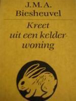 Kreet uit een kelderwoning - J.M.A. Biesheuvel (ISBN 9789029029452)