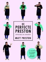 De perfecte Preston - Matt Preston (ISBN 9789021563251)