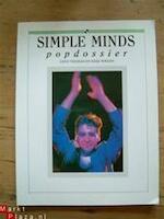 Simple Minds Popdossier - Dave Thomas, Mike Wrenn, Chris Charlesworth, Wim Sanders, Simple Minds (ISBN 9789037900774)