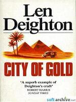 City of Gold - Len Deighton (ISBN 9780099233916)