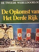 De Tweede Wereldoorlog : 3. De Opkomst van het Derde Rijk