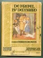 De krekel bij den haard - Charles Dickens, Jakobus Cornelis Bloem, Francis D. Bedford