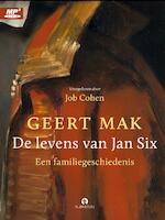 De levens van Jan Six - Geert Mak (ISBN 9789047622154)