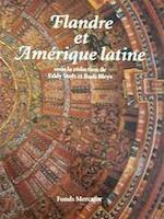 Flandre et Amérique latine - Eddy Stols, Rudi Bleys (ISBN 9789061532897)