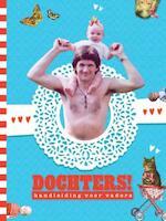 Dochters! - Gerard Janssen (ISBN 9789081091763)
