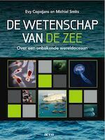 De wetenschap van de zee - Evy Copejans, Michiel Smits (ISBN 9789033484124)