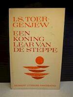 Een koning Lear van de steppe - I.S. Toergenjew, Dunya Breur