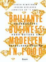 Briljante Businessmodellen in food - Jeroen Kemperman (ISBN 9789058757661)