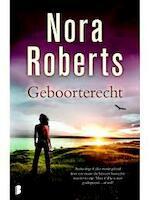 Geboorterecht - Nora Roberts (ISBN 9789022575055)