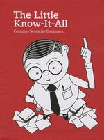 The Little Know-It-All - (ISBN 9783899555431)