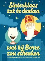 Sinterklaas zat te denken wat hij Borre zou schenken - Jeroen Aalbers (ISBN 9789089223241)