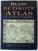 De grote atlas van de wereld in de 17de eeuw - Joan Blaeu, John Goss, Sophie Brinkman, Textcase (ISBN 9789062489312)