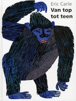 Van top tot teen - Eric Carle (ISBN 9789462290884)