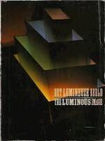 Het Lumineuze Beeld. The Luminous Image - Gary Schwartz In Samenwerking Met Het Stedelijk Museum (ISBN 9789061790587)