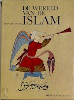 De Wereld van de Islam - Bernard Lewis (ISBN 9789061530718)