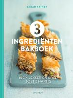 3 ingrediënten bakboek - Sarah Rainey (ISBN 9789000365197)