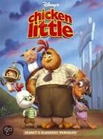 Chicken Little - Unknown (ISBN 9789044711127)