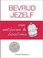 Bevrijd jezelf van eetbuien & boulimia - Charlie Paludanus (ISBN 9789491197598)