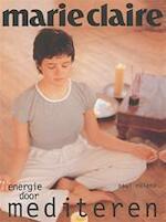 Energie door mediteren - Marie Claire - Paul Roland (ISBN 9789043901987)