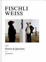 Fischli Weiss - Bice Curiger (ISBN 9781854376473)