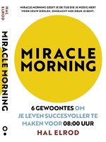 Miracle Morning - Hal Elrod (ISBN 9789021572451)