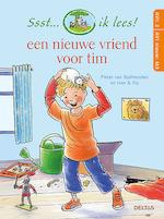 Ssst... ik lees! Een nieuwe vriend voor Tim Ssst... ik lees! (AVI 2 - AVI nieuw M3) - Pieter van Oudheusden, Ivan en Ilia (ISBN 9789044753684)
