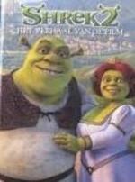 Shrek / 2 Het verhaal van de film - Unknown (ISBN 9789037455861)