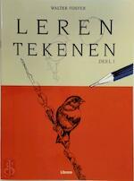 Leren tekenen deel 1 - Walter Foster (ISBN 9789057643026)