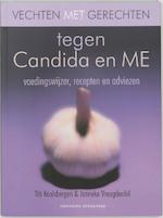 Vechten met gerechten tegen Candida en ME - Titi Koolsbergen, Titi Koolsbergen, J. Vreugdenhil, Janneke Vreugdenhil (ISBN 9789059561403)