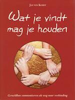 Wat je vindt mag je houden - Jan van koert (ISBN 9789081572118)