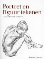 Portret en figuur tekenen - Louise Gordon (ISBN 9789043917780)